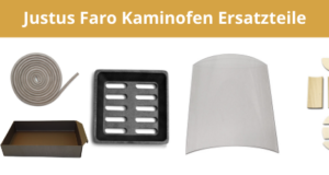 Justus Faro Kaminofen Ersatzteile