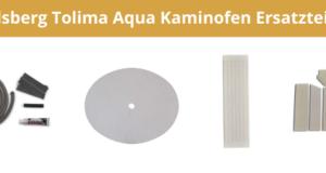 Olsberg Tolima Aqua Kaminofen Ersatzteile