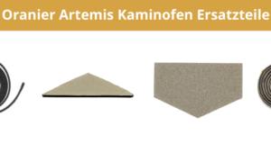 Oranier Artemis Kaminofen Ersatzteile