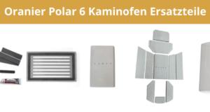 Oranier Polar 6 Kaminofen Ersatzteile-1