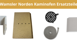 Wamsler Norden Kaminofen Ersatzteile