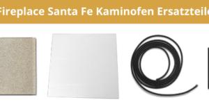 Fireplace Santa Fe Kaminofen Ersatzteile