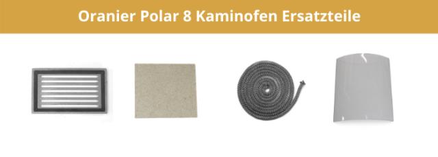 Oranier Polar 8 Kaminofen Ersatzteile