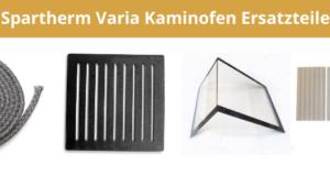 Spartherm Varia Kaminofen Ersatzteile